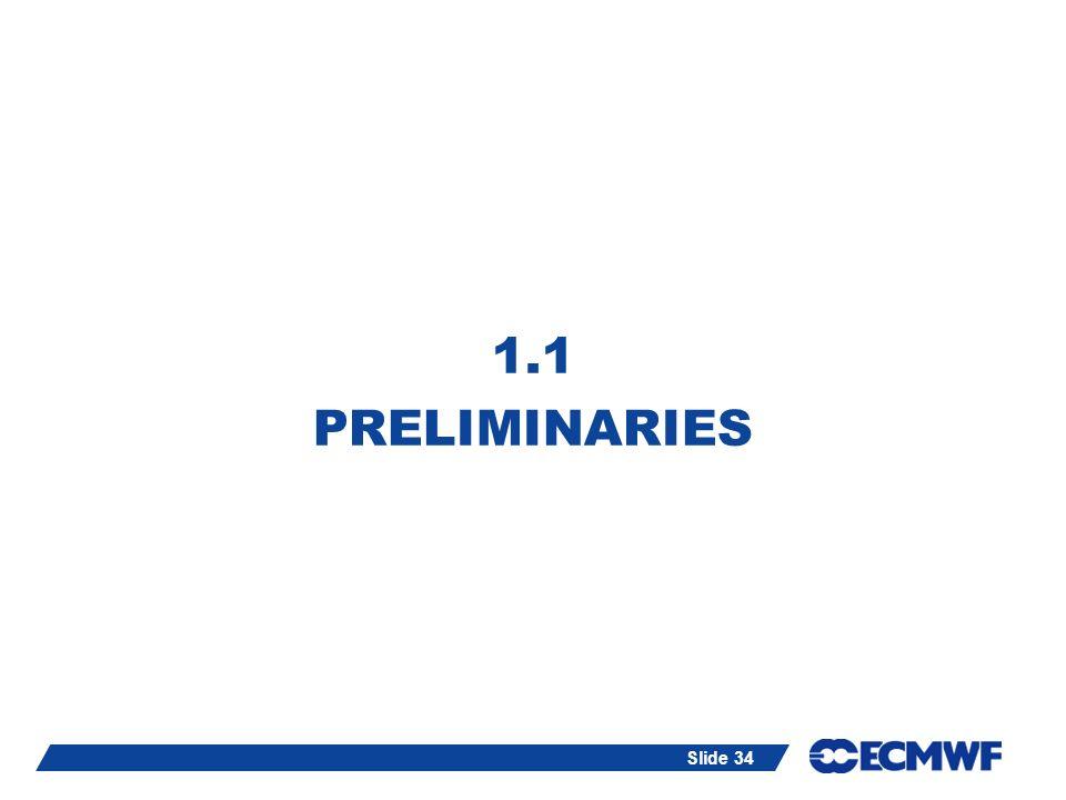1.1 PRELIMINARIES