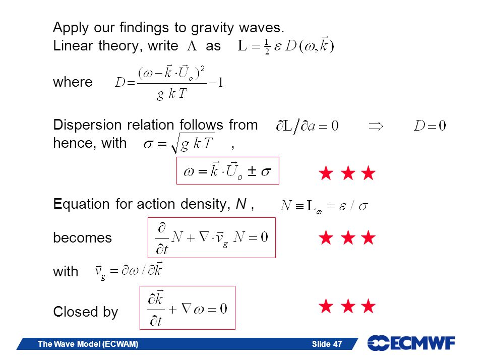 Apply our findings to gravity waves. Linear theory, write L as where