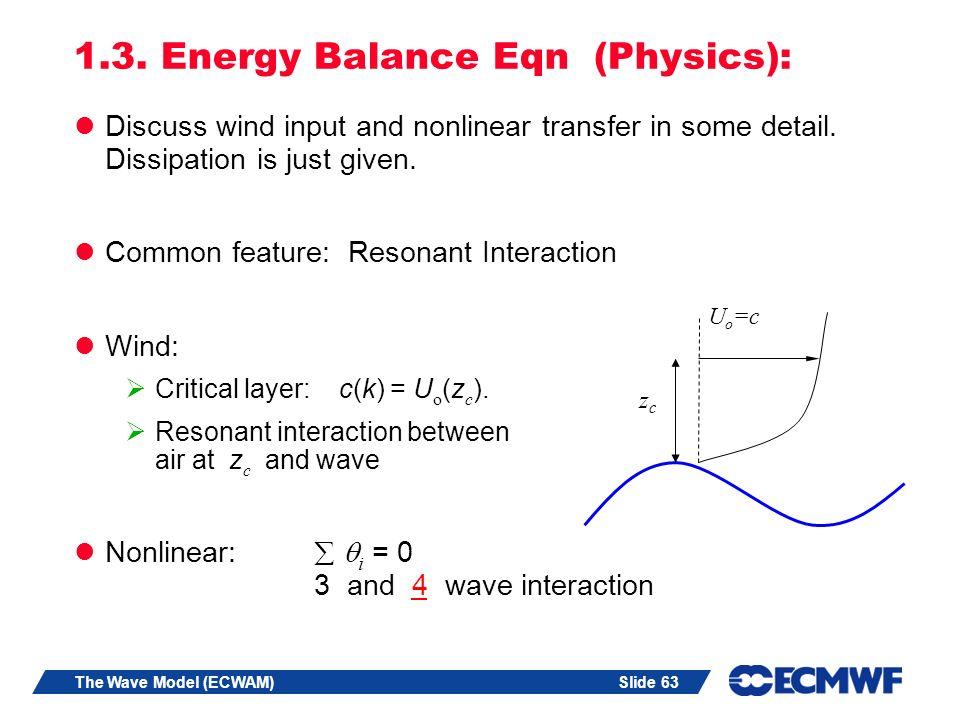 1.3. Energy Balance Eqn (Physics):