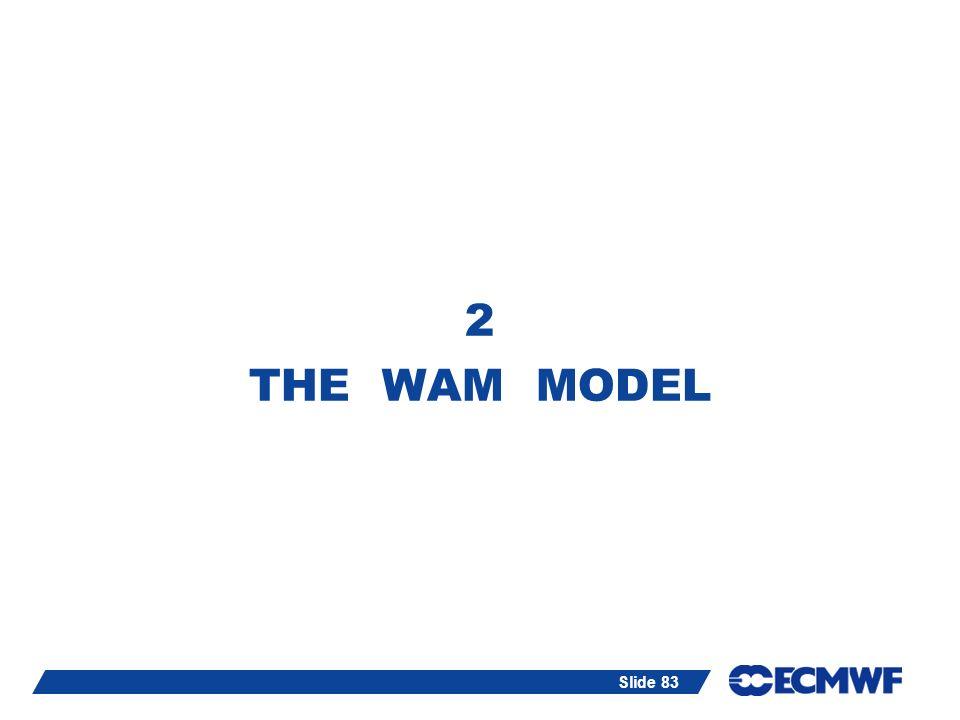 2 THE WAM MODEL