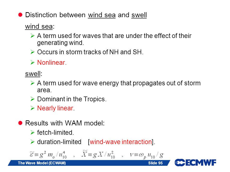 Distinction between wind sea and swell wind sea: