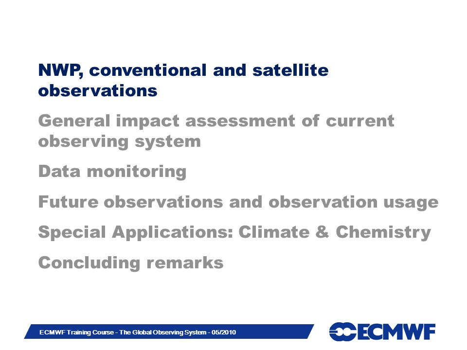 NWP, conventional and satellite observations