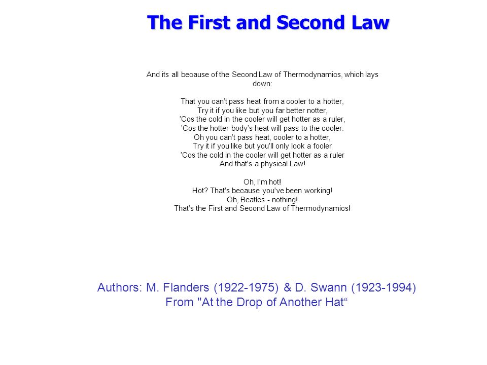 The First and Second Law