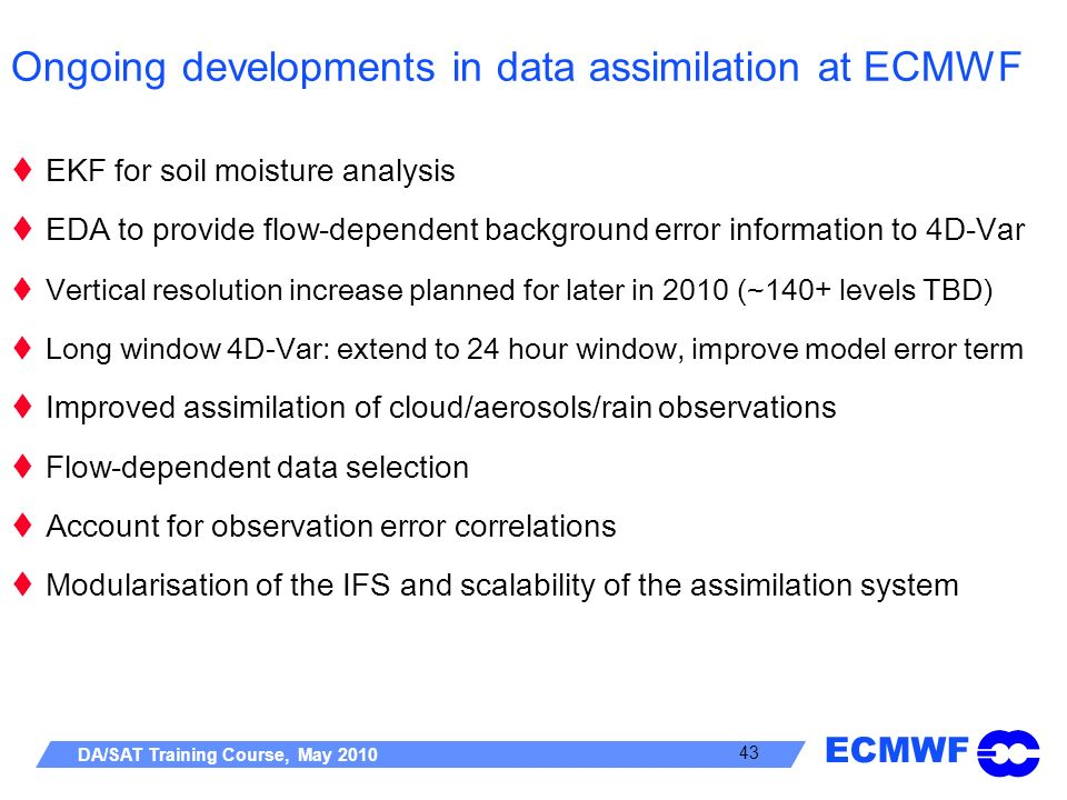 Ongoing developments in data assimilation at ECMWF