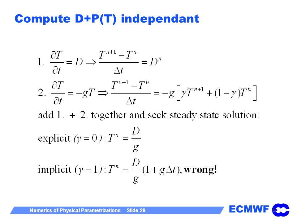 Compute D+P(T) independant