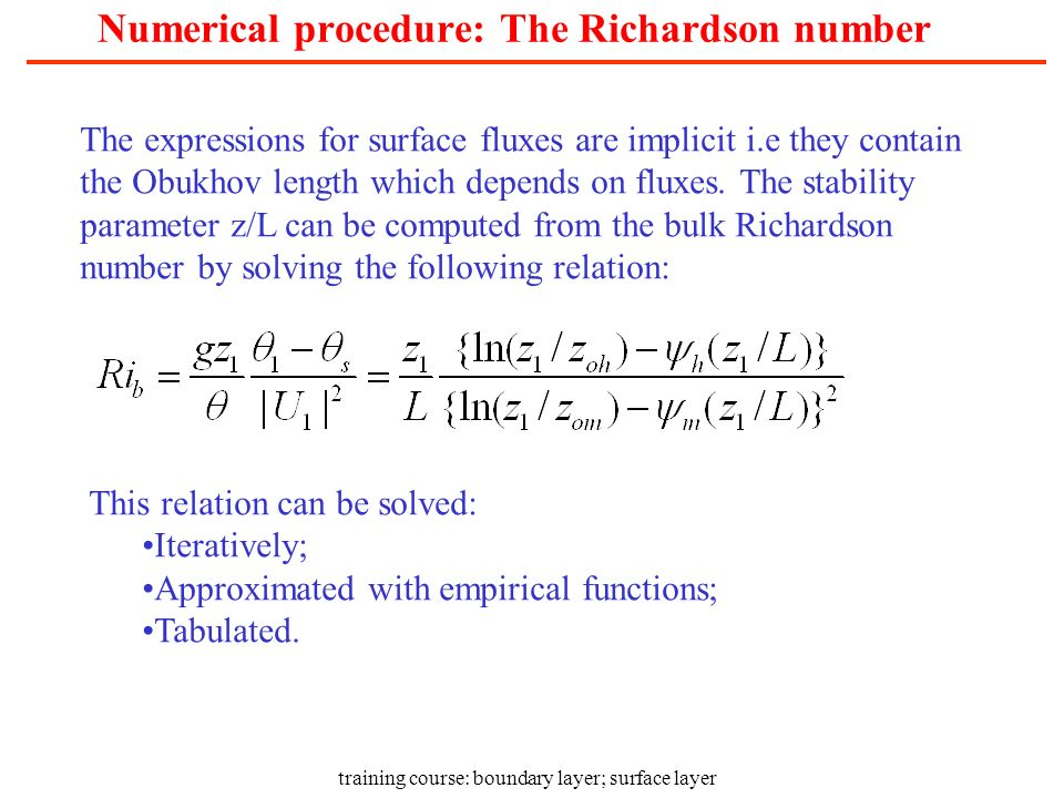 Numerical procedure: The Richardson number