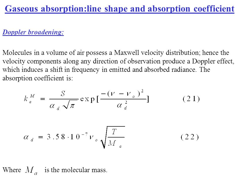 Gaseous absorption:line shape and absorption coefficient