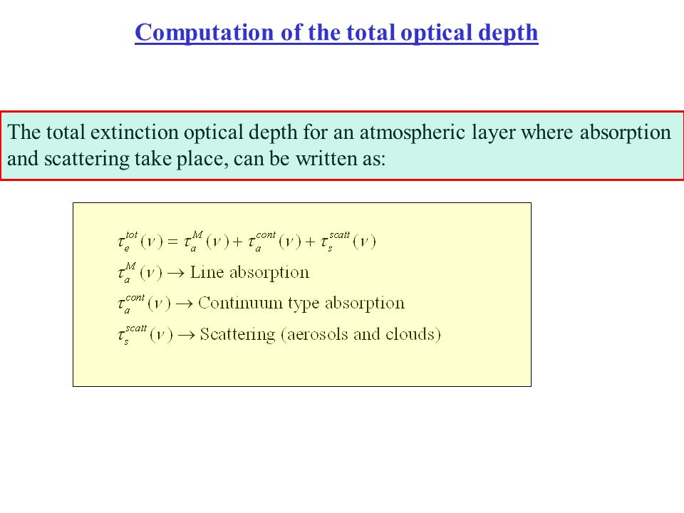 Computation of the total optical depth