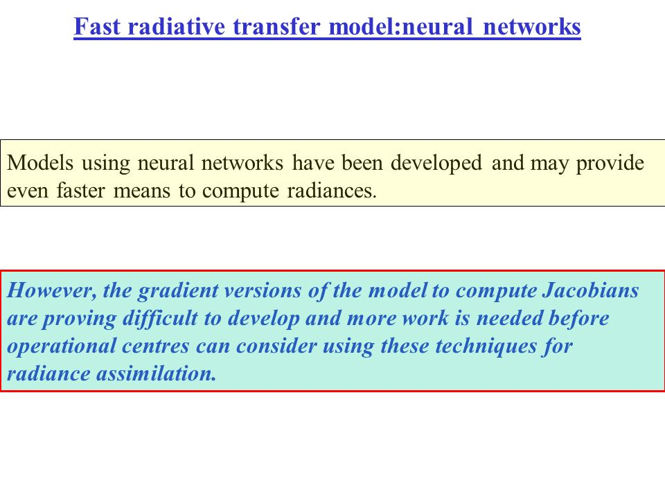 Fast radiative transfer model:neural networks