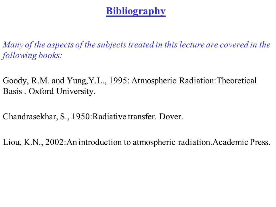 Bibliography Many of the aspects of the subjects treated in this lecture are covered in the following books: