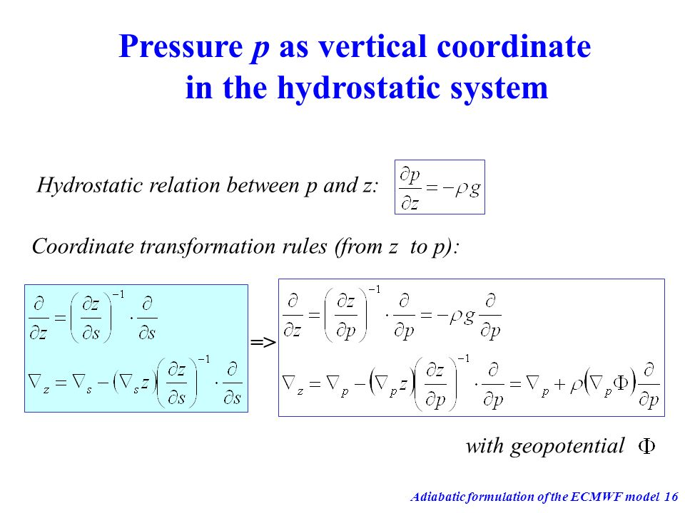 Pressure p as vertical coordinate in the hydrostatic system