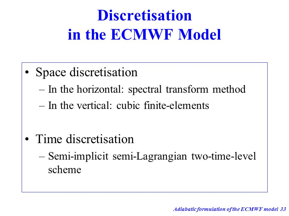 Discretisation in the ECMWF Model
