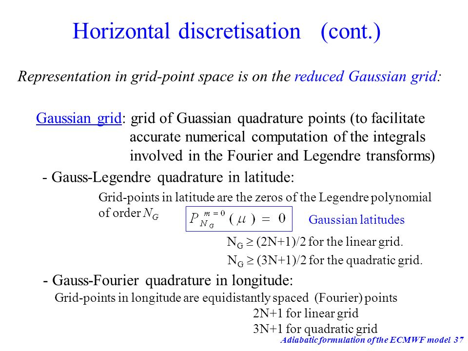 Horizontal discretisation (cont.)