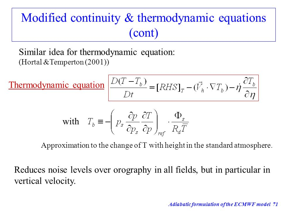 Modified continuity & thermodynamic equations (cont)