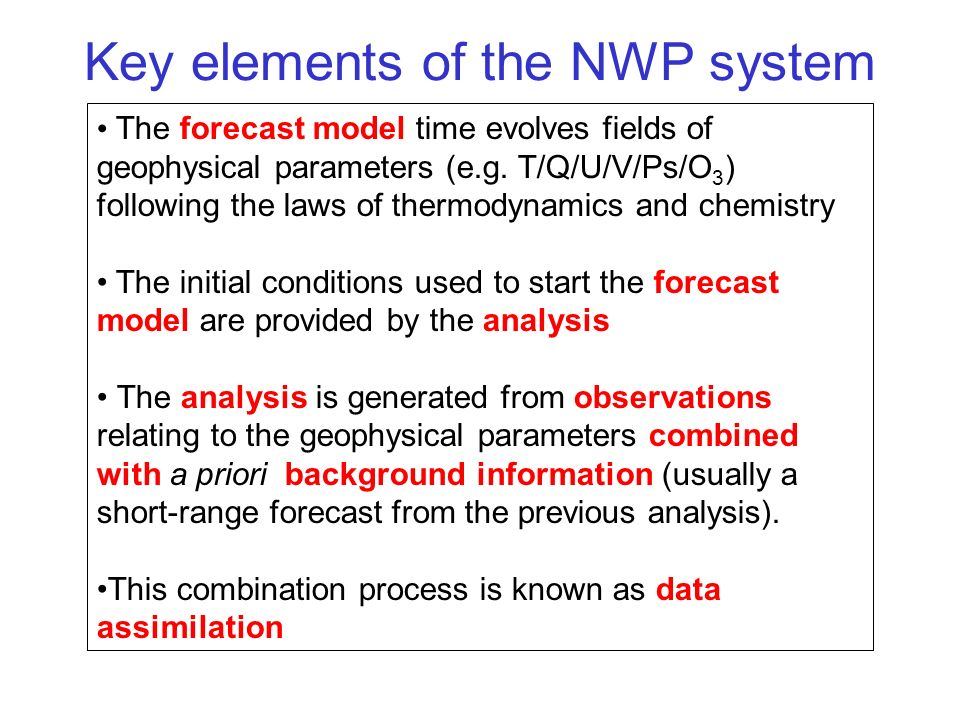 Key elements of the NWP system