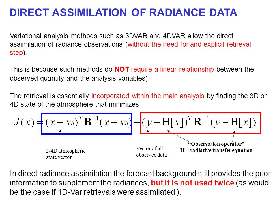 Observation operator H = radiative transfer equation