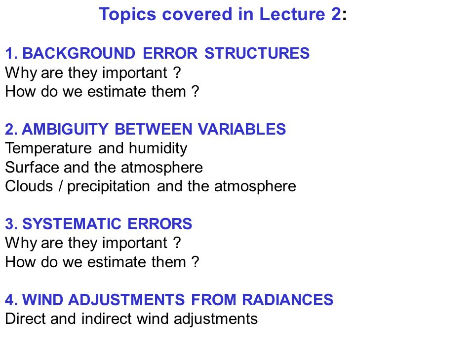 Topics covered in Lecture 2: