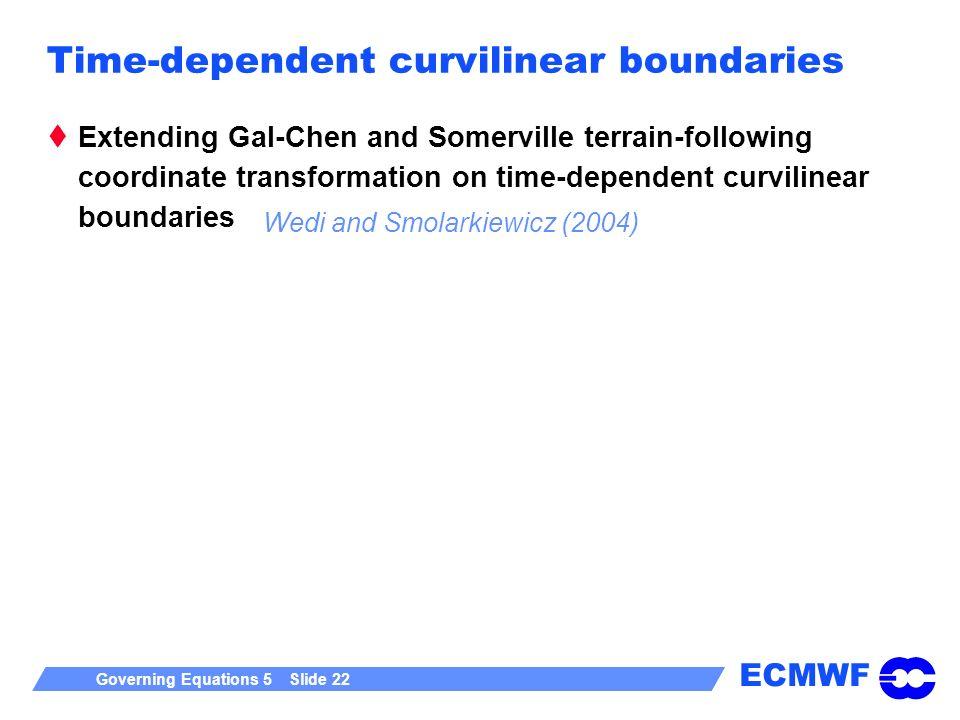 Time-dependent curvilinear boundaries