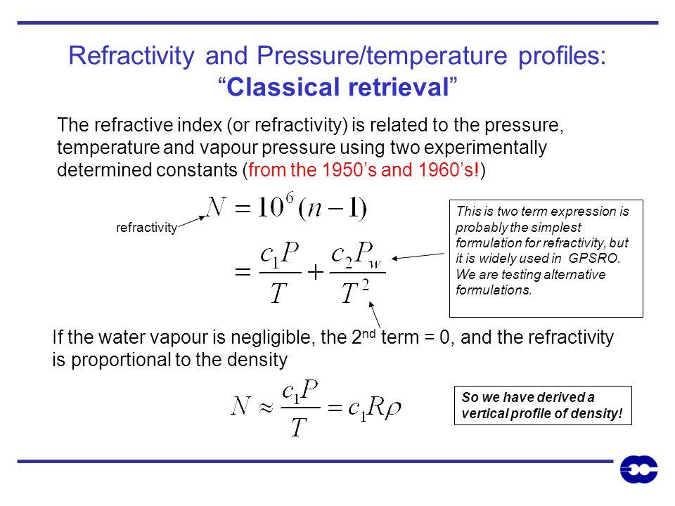 Refractivity and Pressure/temperature profiles: Classical retrieval