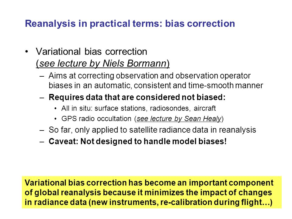 Reanalysis in practical terms: bias correction