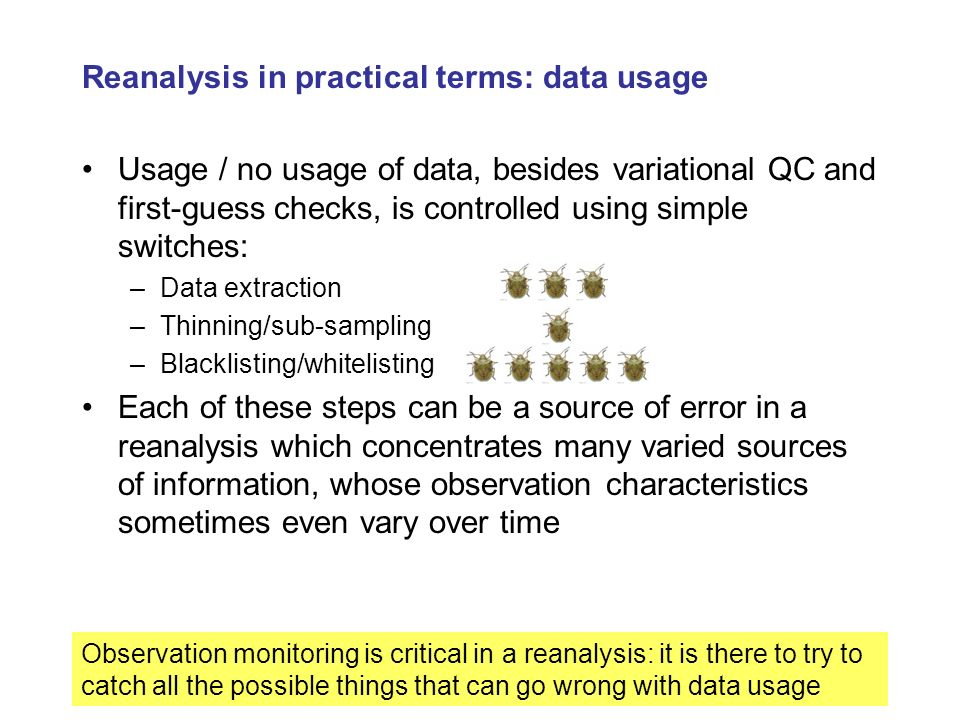Reanalysis in practical terms: data usage