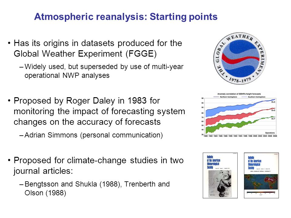 Atmospheric reanalysis: Starting points