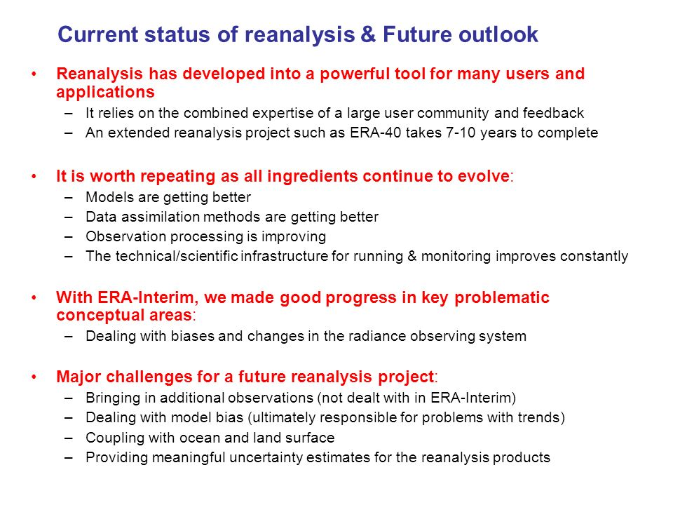 Current status of reanalysis & Future outlook