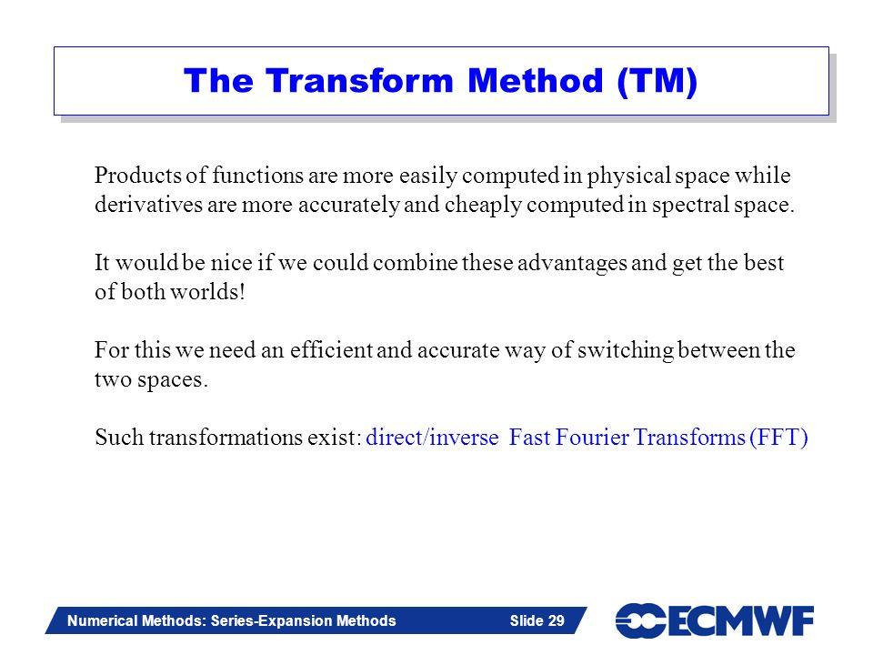 The Transform Method (TM)
