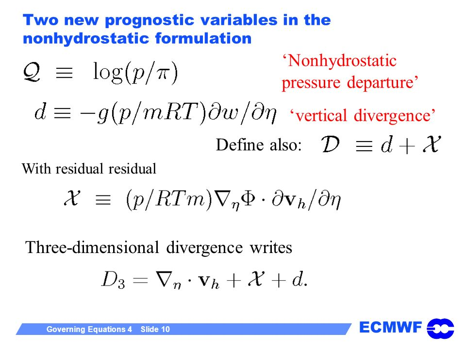 Two new prognostic variables in the nonhydrostatic formulation