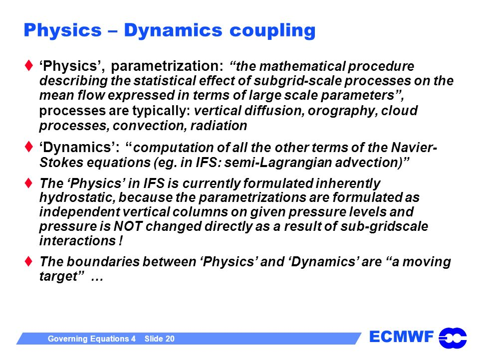 Physics – Dynamics coupling