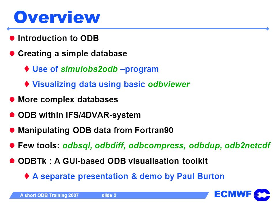 Overview Introduction to ODB Creating a simple database