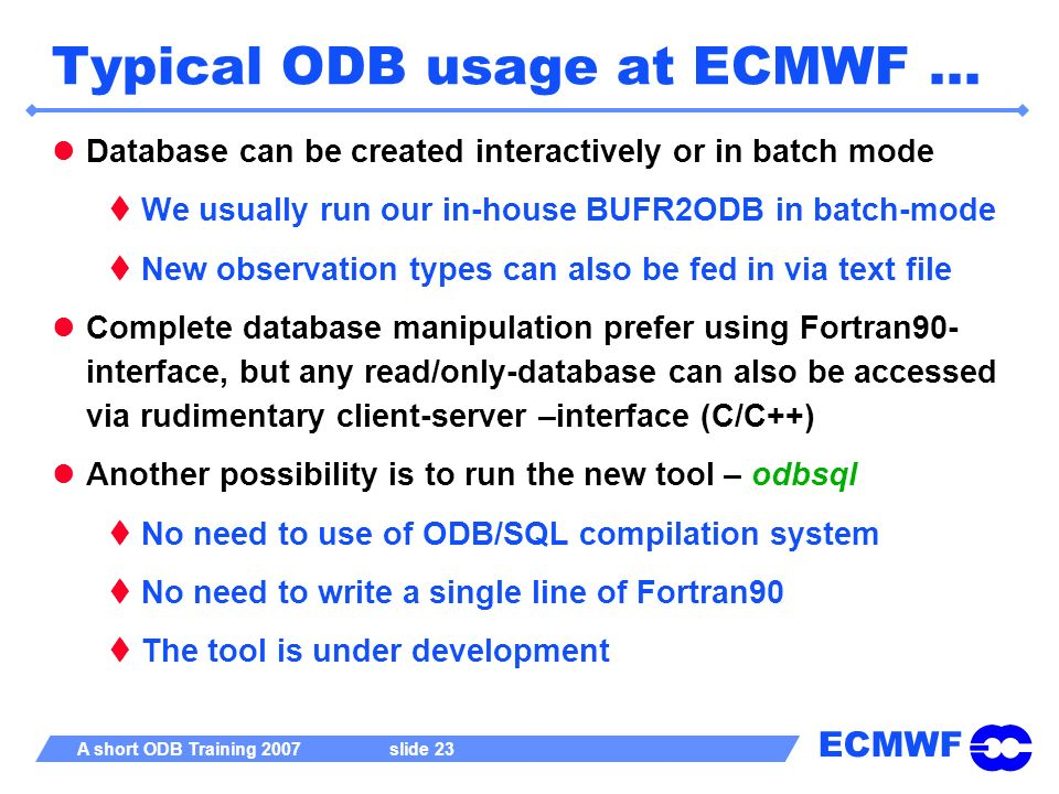Typical ODB usage at ECMWF …