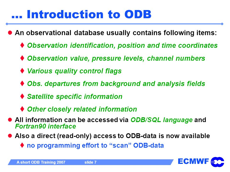… Introduction to ODB An observational database usually contains following items: Observation identification, position and time coordinates.