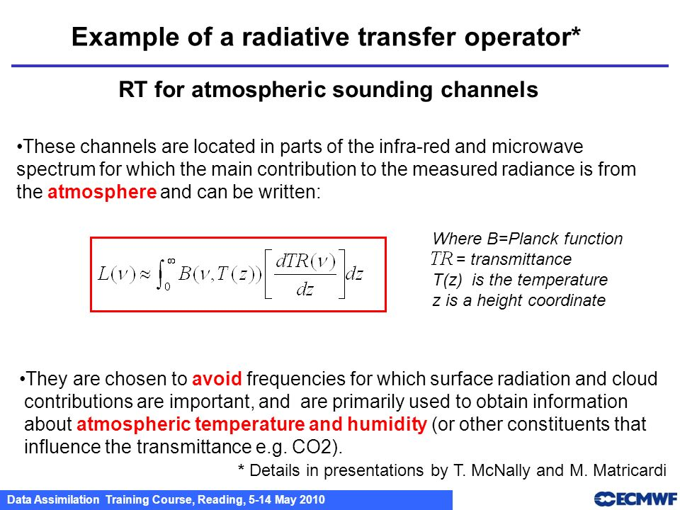 Example of a radiative transfer operator*