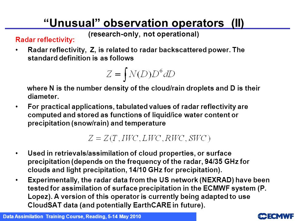 Unusual observation operators (II) (research-only, not operational)