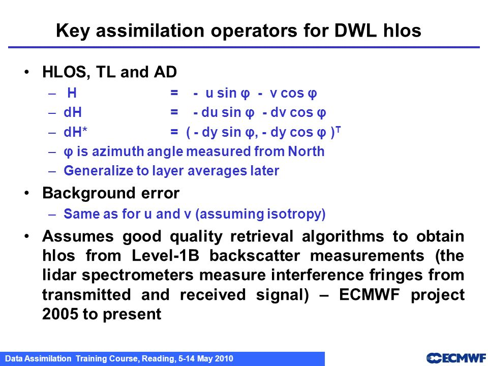 Key assimilation operators for DWL hlos