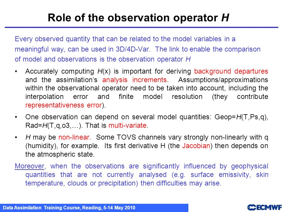Role of the observation operator H