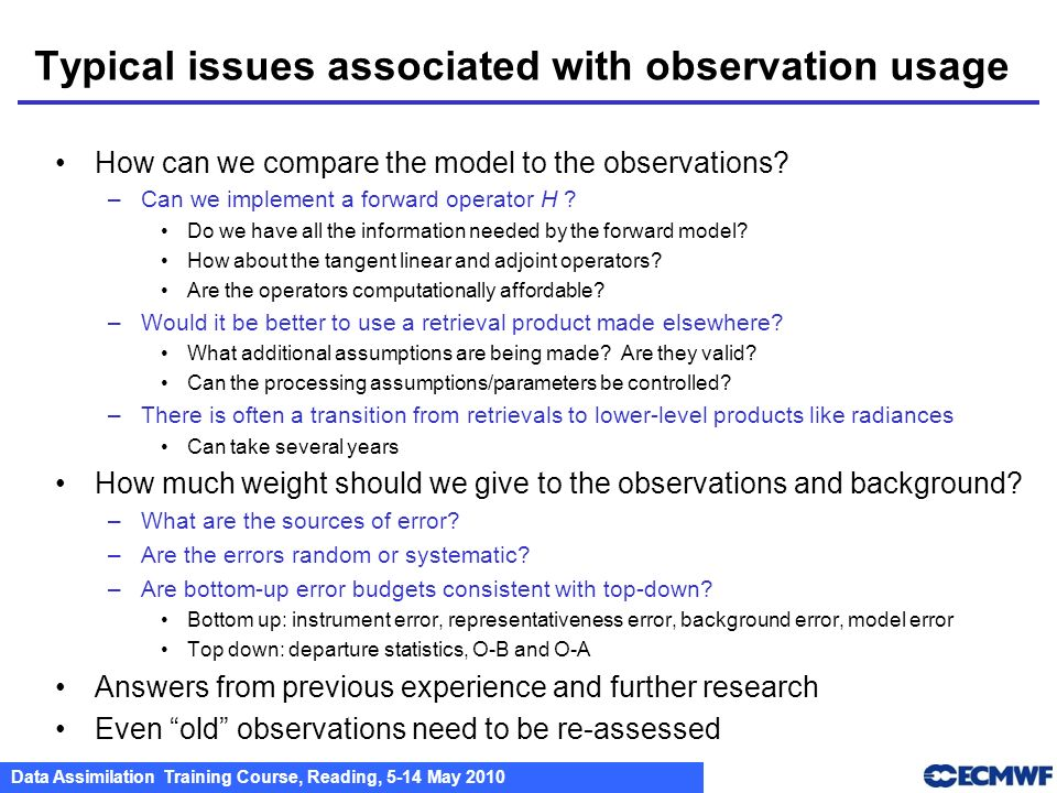 Typical issues associated with observation usage