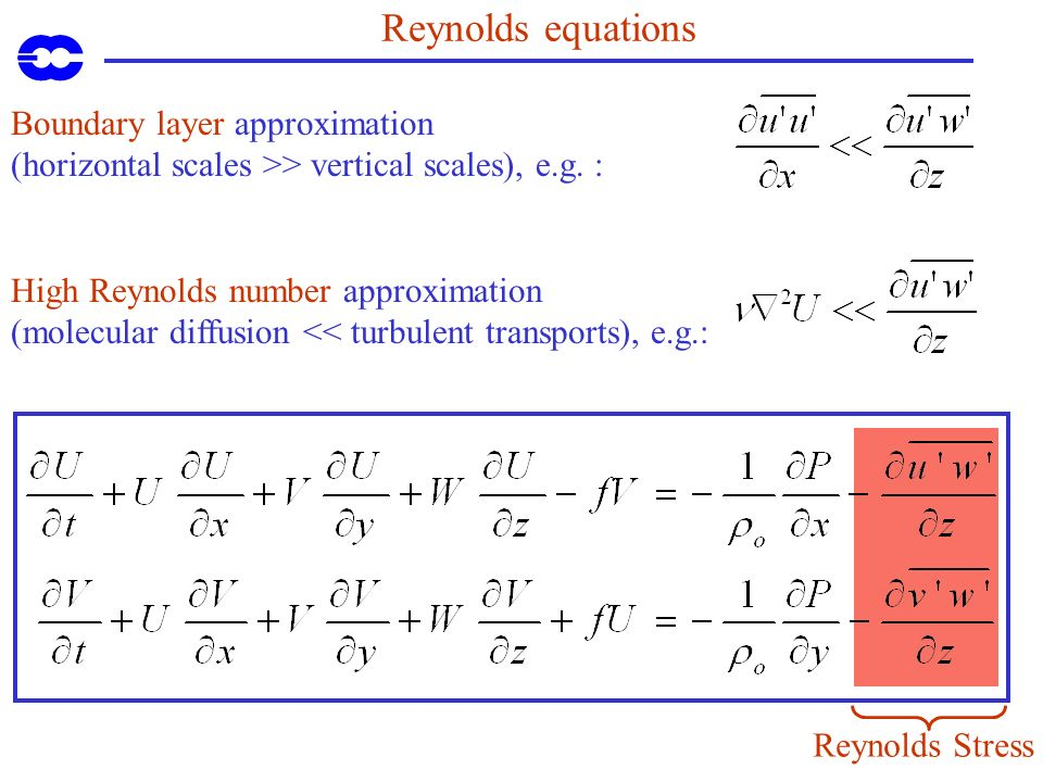Reynolds equations Boundary layer approximation