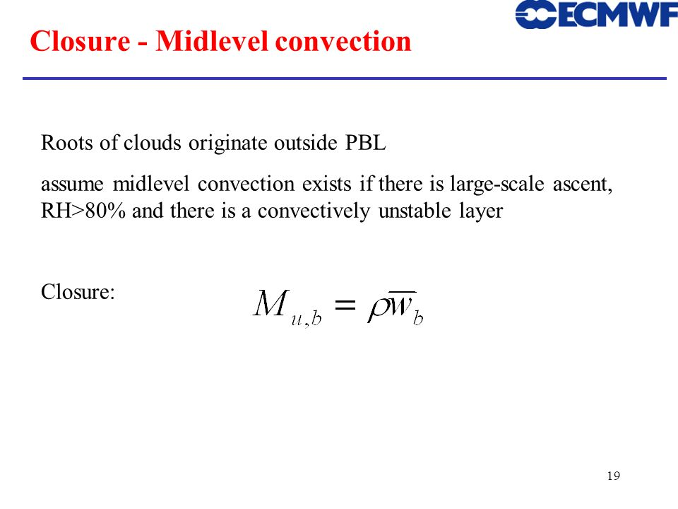 Closure - Midlevel convection