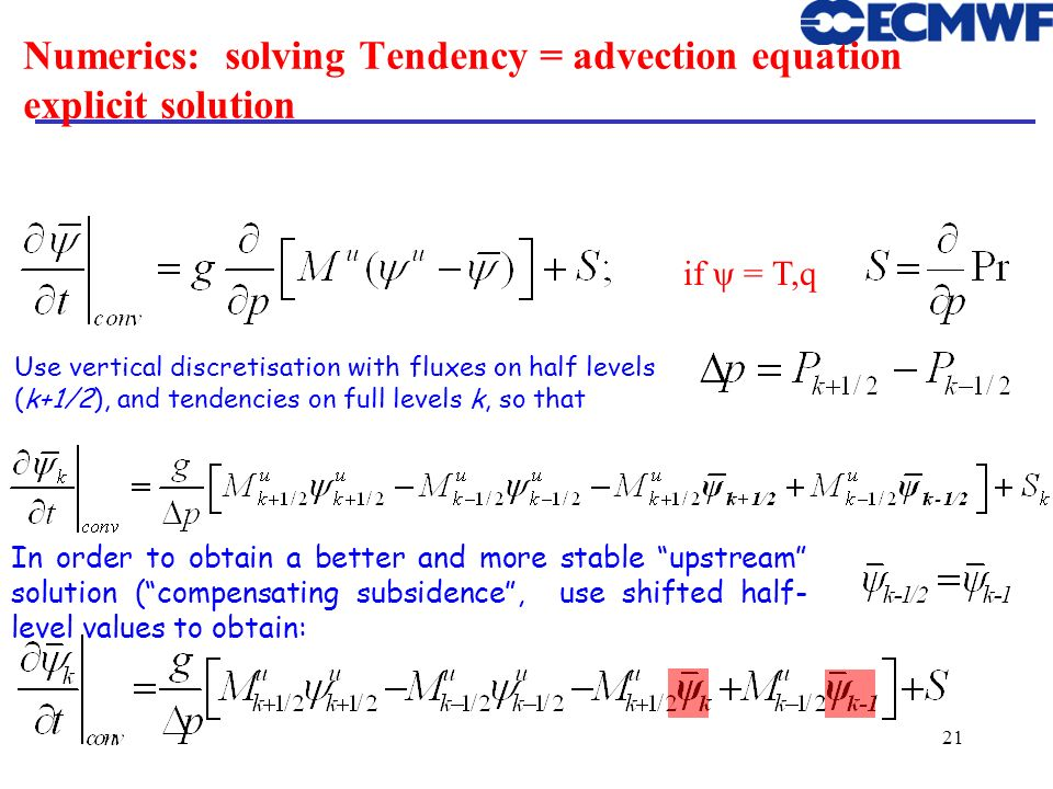 Numerics: solving Tendency = advection equation explicit solution