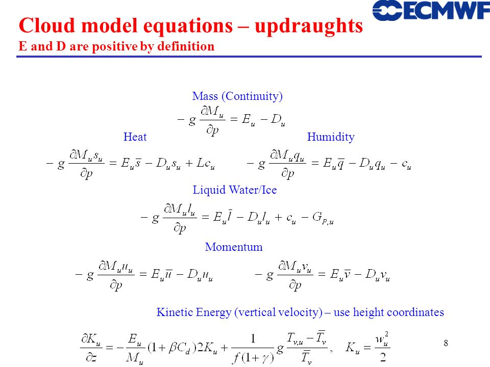 Cloud model equations – updraughts E and D are positive by definition