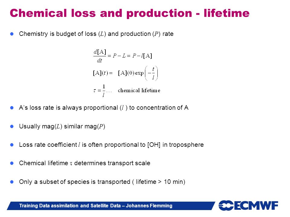 Chemical loss and production - lifetime