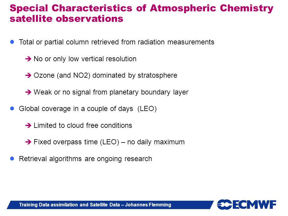 Special Characteristics of Atmospheric Chemistry satellite observations