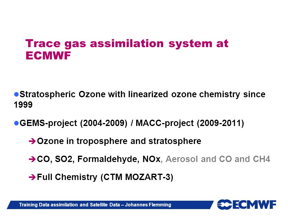 Trace gas assimilation system at ECMWF