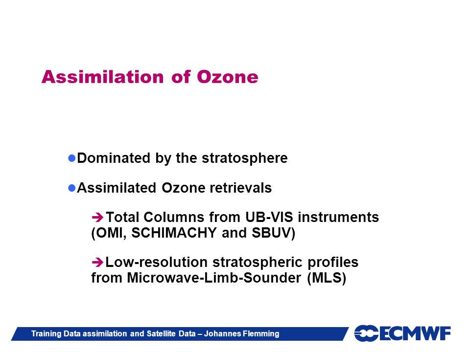 Assimilation of Ozone Dominated by the stratosphere