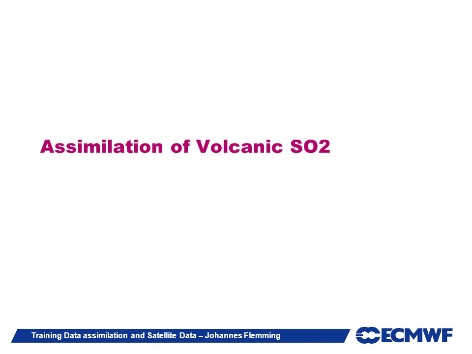 Assimilation of Volcanic SO2