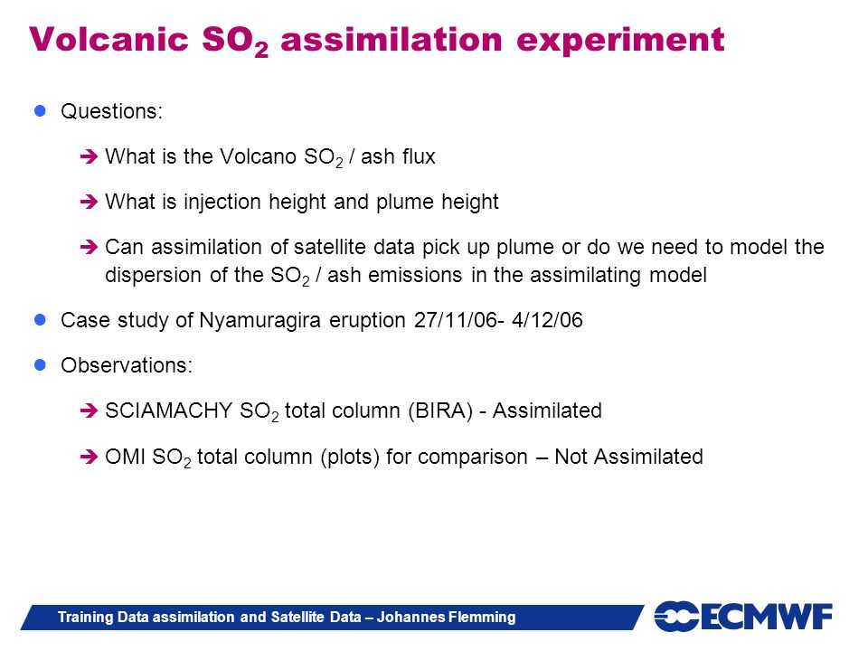 Volcanic SO2 assimilation experiment