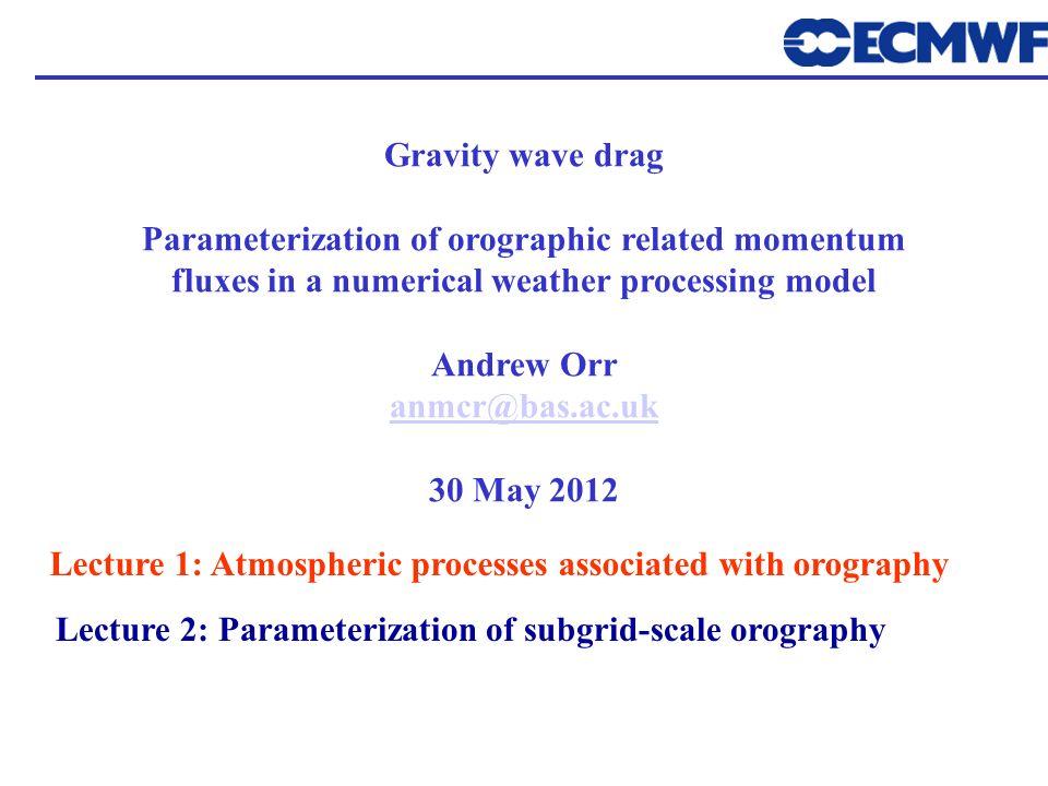 Parameterization of orographic related momentum