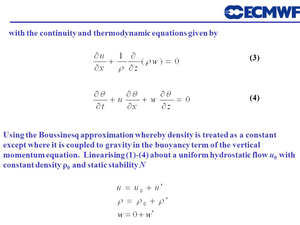 with the continuity and thermodynamic equations given by